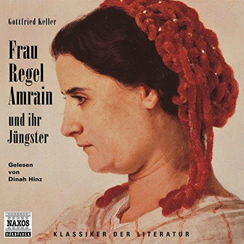 Frau Regel Amrain und ihr Jüngster audiobook cover art