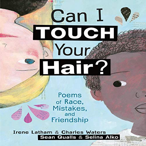 Can I Touch Your Hair? Audiobook By Irene Latham, Charles Waters cover art