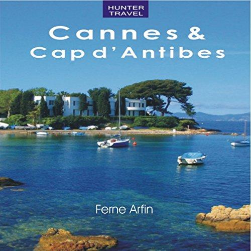 Cannes & Cap d'Antibes: Travel Adventures audiobook cover art