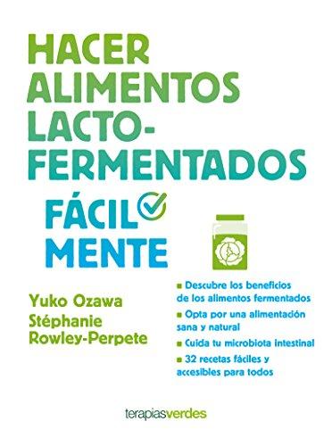 Hacer alimentos lacto-fermentados fácilmente (Terapias Facilmente)