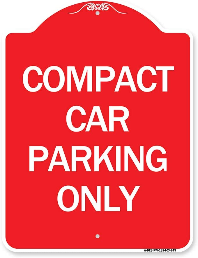 SignMission Regular discount Designer Series Sign Max 47% OFF - Only Compact Parking Re Car