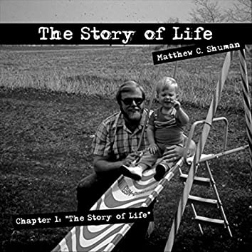Chapter 1: The Story of Life