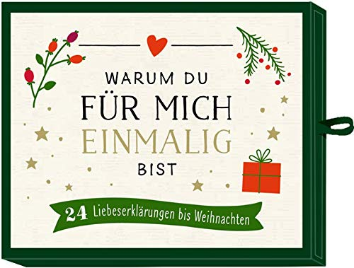 Advents-Schachtel - Warum du für mich einmalig bist: 24 Liebeserklärungen bis Weihnachten