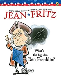 What's the Big Idea Ben Franklin