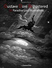 Gustave Dore Remastered: 50 Paradise Lost Illustrations