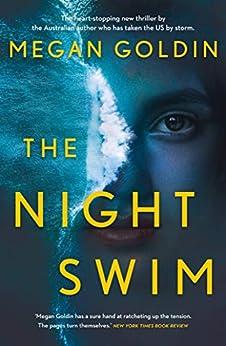 The Night Swim by [Megan Goldin]