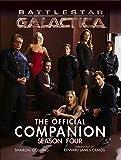 Battlestar Galactica: The Official Companion Season Four (Battlestar Galactica (Paperback)) - Sharon Gosling