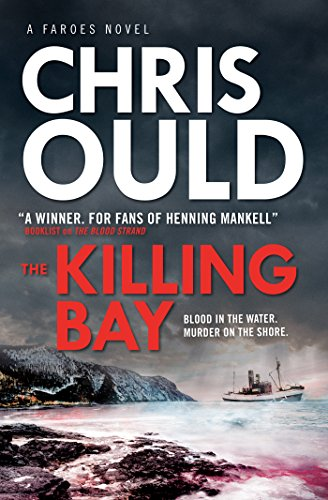 Front cover for the book The Killing Bay by Chris Ould