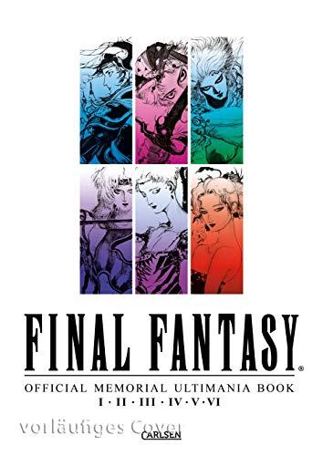 Final Fantasy - Official Memorial Ultimania: I II II IV V VI: behandelt die Spiele I II III IV V und VI