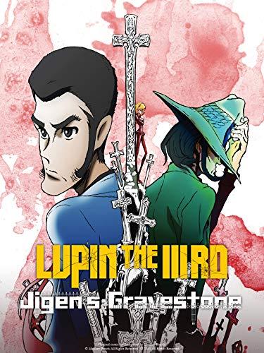 Lupin the IIIrd: Jigen's Gravestone (English Dub)