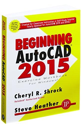 BEGINNING AUTOCAD 2015 EXERCIS