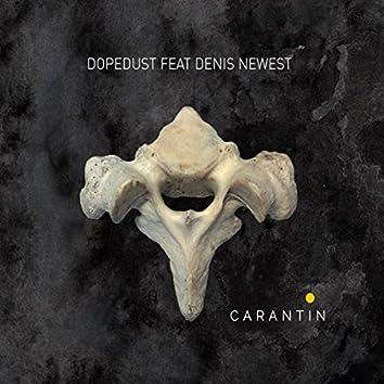 Carantine