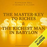 The Master-Key to Riches & The Richest Man in Babylon