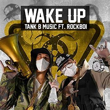Wake Up (feat. RockBoi)