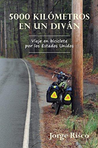 5000 KILÓMETROS EN UN DIVÁN: Viaje en bicicleta por los Estados Unidos