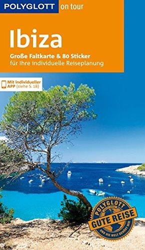 POLYGLOTT on tour Reiseführer Ibiza: Mit großer Faltkarte, 80 Stickern und individueller App