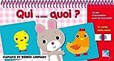 Mamans et bébés animaux - Un jeu d'association pour les tout-petits - 24 cartes recto-verso (Qui va avec quoi) (French Edition)