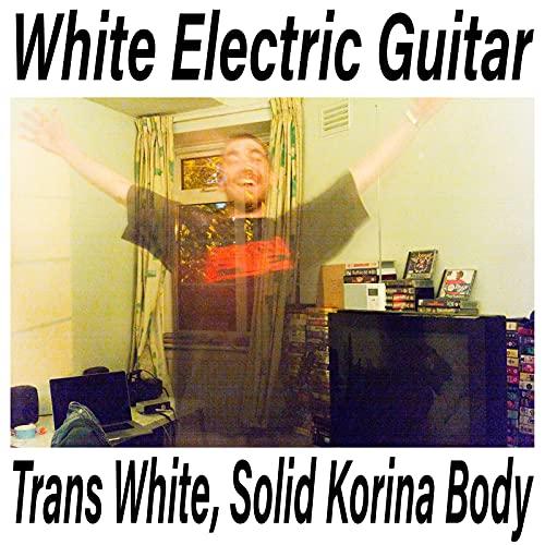 Trans White, Solid Korina Body [Explicit]