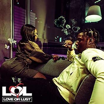 LOL: Love Or Lust?