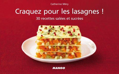 Craquez pour les lasagnes ! (Craquez...) (French Edition)