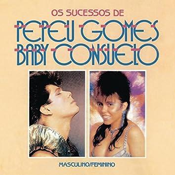 Masculino e Feminino - Os Sucessos de Pepeu Gomes e Baby Consuelo