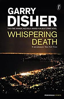 Whispering Death (Peninsula Crimes Book 6) by [Garry Disher]