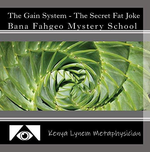 The Gain System - The Secret Fat Joke