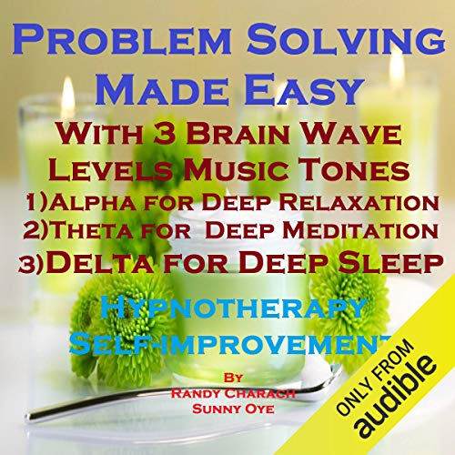 Problem Solving Made Easy with Three Brainwave Music Recordings cover art