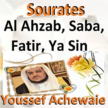 Sourates Al Ahzab, Saba, Fatir, Ya Sin (Quran - Coran - Islam)
