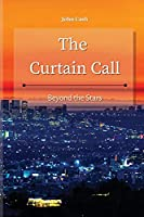 The Curtain Call: Beyond the Stars
