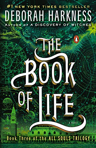 The Book of Life: A Novel (All Souls Trilogy, Book 3)