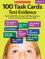 100 Task Cards, Grades 4-6: Text Evidence: Reproducible Mini-Passages With Key Questions to Boost Reading Comprehension Skills