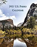 2021 U.S. Parks Calendar: Monday-Sunday Monthly 2021 Calendar Book with Pictures of Landscapes from Across the United States