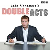 John Finnemore's Double Acts: Si...