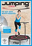 Jumping Fitness – basic & advanced: Fit mit dem Minitrampolin Mit 2 DVDs