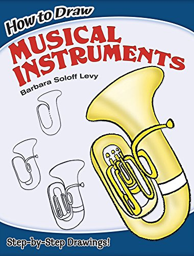 Compare Textbook Prices for How to Draw Musical Instruments Dover How to Draw  ISBN 9780486462202 by Barbara Soloff Levy
