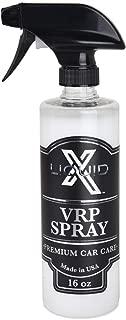 Liquid X V.R.P. Spray - Premium Dressing for Vinyl, Rubber & Plastic - Non Greasy (16 oz)