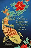 The Office of Gardens and Ponds (English Edition)