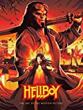 Hellboy. The Art Of The Motion Picture
