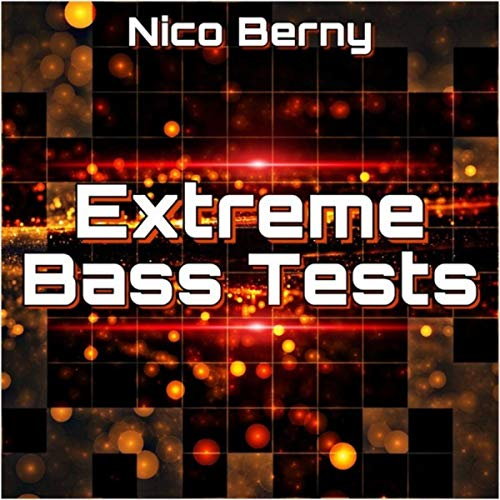 Extreme Bass Tests