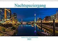 Nachtspaziergang (Wandkalender 2022 DIN A3 quer): Stadtansichten und Industriekultur in Deutschland bei Nacht (Monatskalender, 14 Seiten )