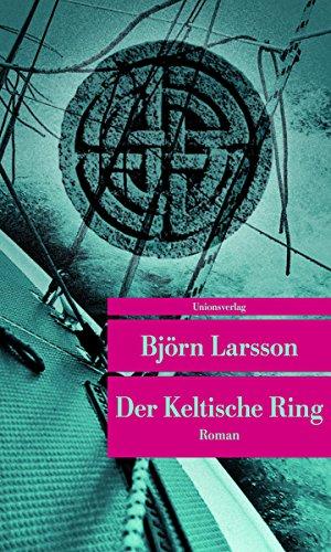 Der Keltische Ring (Unionsverlag...