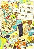 Skull-face Bookseller Honda-san, Vol. 1 (Skull-face Bookseller Honda-san, 1)
