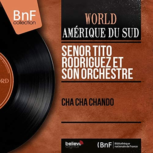 Senor Tito Rodriguez et son orchestre