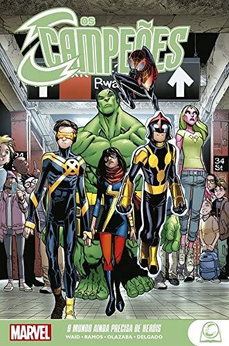 Marvel Teens - Campeões: O Mundo Ainda Precisa De Heróis