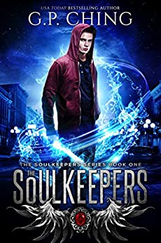 The Soulkeepers (The Soulkeepers Series Book 1) by [G. P. Ching]
