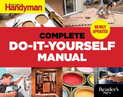 Compare Textbook Prices for The Complete Do-it-Yourself Manual Newly Updated Updated Edition ISBN 9781621452010 by Editors Of Family Handyman