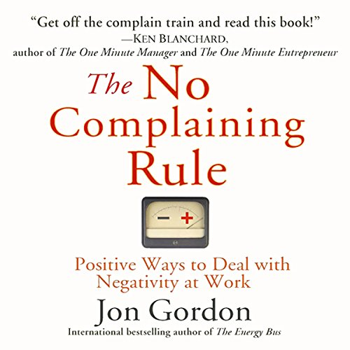 The No Complaining Rule audiobook cover art