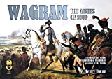 Wagram - The Armies of 1809 (Orders Of Battle Book 4) (English Edition)