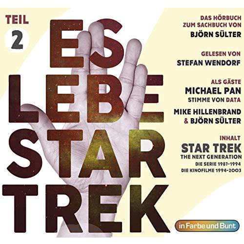 Es lebe Star Trek. Das Hörbuch 2: Star Trek - The Next Generation, Kinofilme 7-10